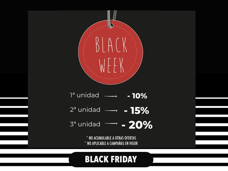 Black Week 💞 10% (1a unitat) 15% (2a) 20% (3a)