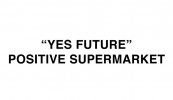 Yes future positive supermarket